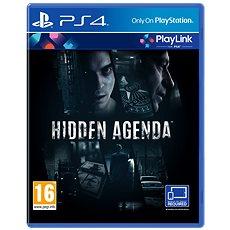 Hidden Agenda - PS4